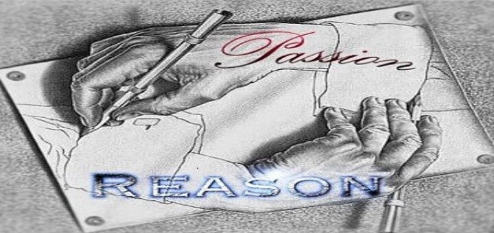 Passion and Reason in life