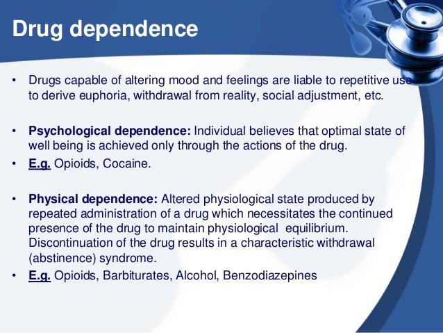 Drug Addiction: Drug Dependence