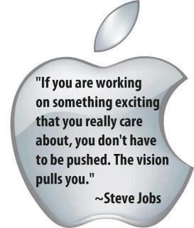 Process is the prize: your vision pulls you Steve jobs Quote