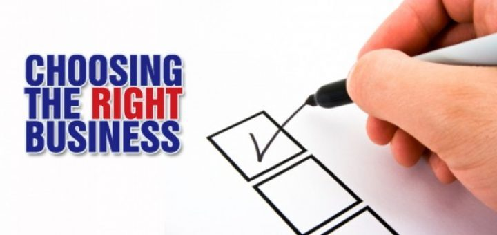 How to choose the right business?