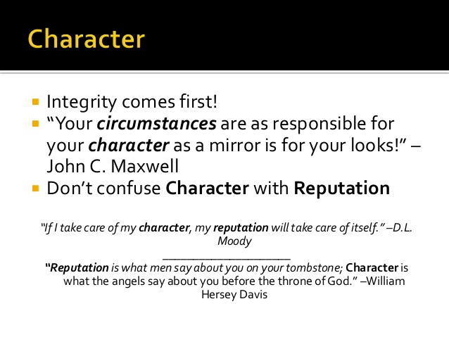 10 Mantras of Success; Character & Reputation