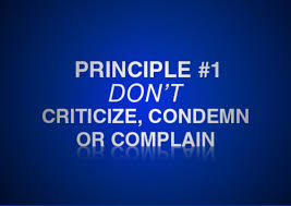 How to bear criticism: Don't Complain