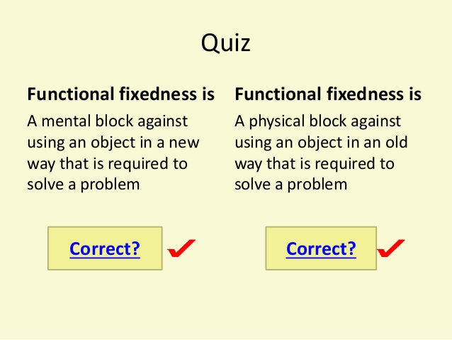 Functional Fixedness: Quiz