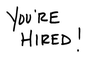job interview -you are hired